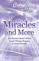 Chicken Soup for the Soul  Miracles and More PDF