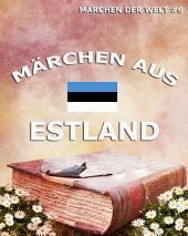 Märchen aus Estland (Märchen der Welt)
