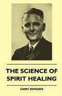 The Science of Spirit Healing
