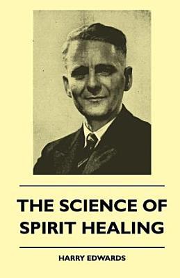 The Science of Spirit Healing PDF