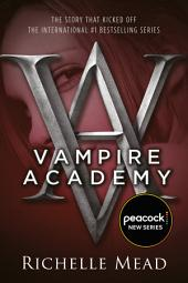 Vampire Academy: Volume 1