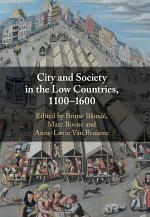 City and Society in the Low Countries, 1100–1600