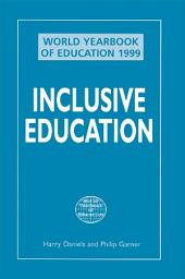 World Yearbook of Education 1999: Inclusive Education