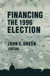 Financing the 1996 Election: Edition 2