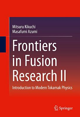 Frontiers in Fusion Research II PDF