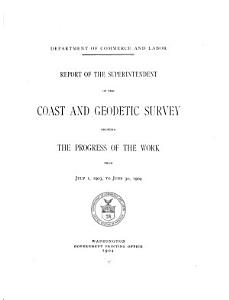 Annual Report of the Director  United States Coast and Geodetic Survey  to the Secretary of Commerce PDF