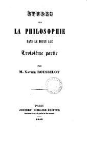 Études sur la philosophie dans le moyen-âge ...