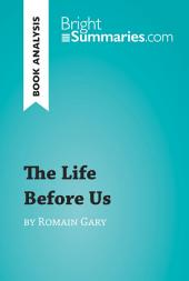 Book Analysis: The Life Before Us by Romain Gary: Summary, Analysis and Reading Guide