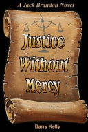 Justice Without Mercy Book PDF