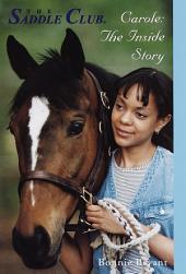 Carole: The Inside Story