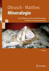 Mineralogie: Eine Einführung in die spezielle Mineralogie, Petrologie und Lagerstättenkunde, Ausgabe 7