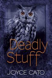 Deadly Stuff: Volume 5