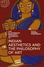 The Bloomsbury Research Handbook of Indian Aesthetics and the Philosophy of Art PDF