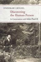 Discovering the Human Person PDF