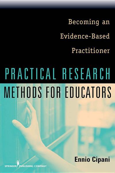 Practical Research Methods for Educators