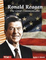 Ronald Reagan  The Great Communicator PDF