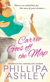 Carrie Goes Off The Map