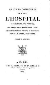 Oeuvres complètes de Michel L'Hospital, chancelier de France