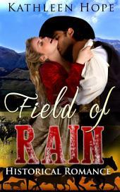 Historical Romance: Field of Rain