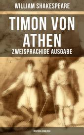 Timon von Athen (Zweisprachige Ausgabe: Deutsch-Englisch)