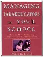 Managing Paraeducators in Your School PDF