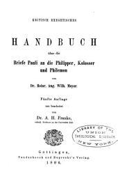 Kritisch exegetisches Handbuch über die Briefe Pauli an die Philipper, Kolosser und Philemon