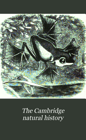 The Cambridge Natural History: Volume 8