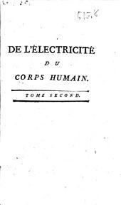 De l'electricite du corps humain dans l'état de santé et de maladie ...: Volume2