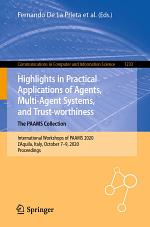 Highlights in Practical Applications of Agents, Multi-Agent Systems, and Trust-worthiness. The PAAMS Collection