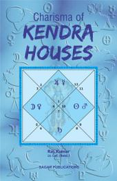 Charisma of Kendra Houses: This astrology book has been originally published by the prestigious Sagar Publications with Lt. Col. (Retd.) Raj Kumar as its author.