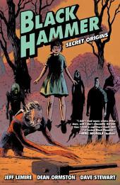 Black Hammer: Volume 1