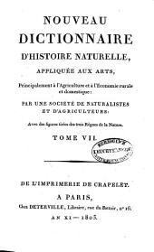 Nouveau dictionnaire d'histoire naturelle, appliquée aux arts, principalement à l'agriculture et à l'économie rurale et domestique: avec des figures tirées des trois règnes de la nature. Cuc - Enh, Volume7