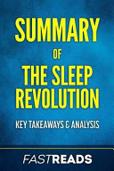 Summary Of The Sleep Revolution