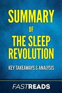 Summary of the Sleep Revolution Book