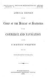 Annual Report of the Chief of the Bureau of Statistics on the Commerce and Navigation of the United States for the Fiscal Year Ended ...