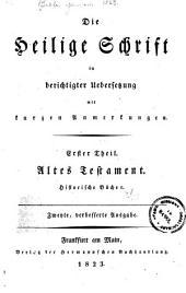 Die Heilige Schrift in berichtigter uebersetzung mit kurzen anmerkungen. ...