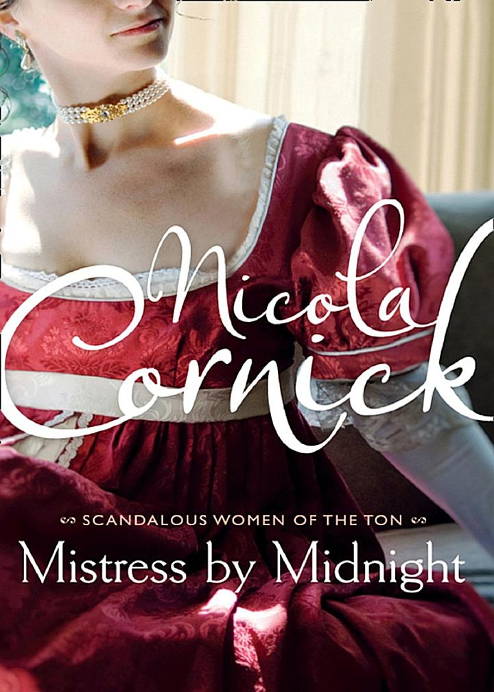 Mistress by Midnight (Scandalous Women of the Ton, Book 3)