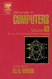 Advances in Computers: Parallel, Distributed, and Pervasive Computing