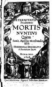Aeternitatis Prodromus Mortis Nvntivs