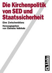 Die Kirchenpolitik von SED und Staatssicherheit: Eine Zwischenbilanz, Ausgabe 2