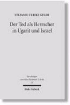 Der Tod als Herrscher in Ugarit und Israel PDF