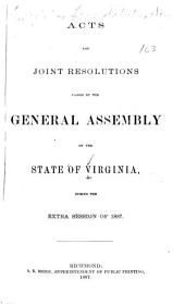 Acts and Joint Resolutions, Amending the Constitution, of the General Assembly of the State of Virginia