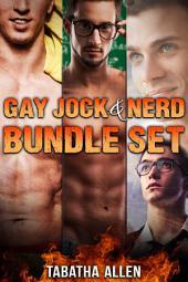 Gay Jock and Nerd Bundle Set (Geek and Jock Fiction): First Time Gay Experiences