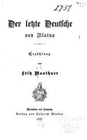 Der letzte Deutsche von Blatna: Erzählung