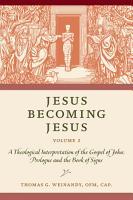 Jesus Becoming Jesus  Volume 2 PDF