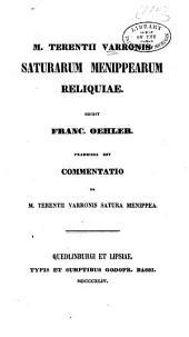 M. Terentius Varronis Saturarum Menippearum reliquiae