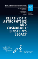 Relativistic Astrophysics and Cosmology – Einstein's Legacy