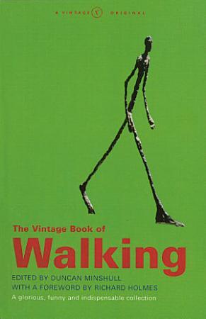 The Vintage Book Of Walking PDF