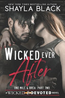 Wicked Ever After One Mile And Brea Part Two  Book PDF