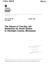 The impact of two-day jail sentences for drunk drivers in Hennepin County, Minnesota
